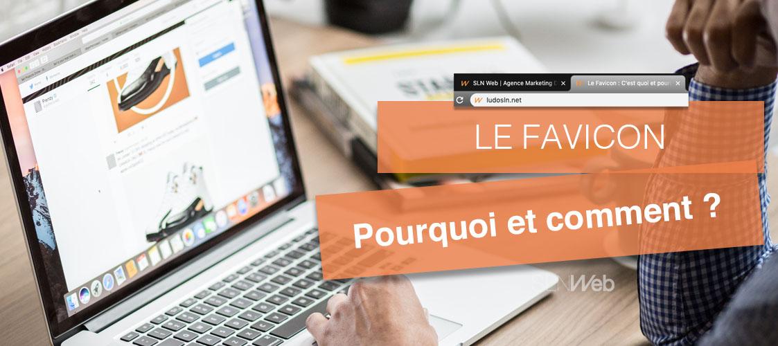 Le Favicon C Est Quoi Et Pourquoi C Est Important Sln Web