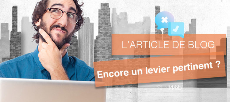 article de blog encore levier pertinent