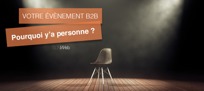 comment attirer plus de monde evenement B2B