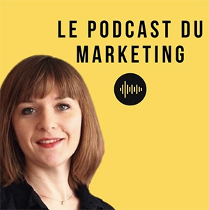 15 - Le Podcast du Marketing