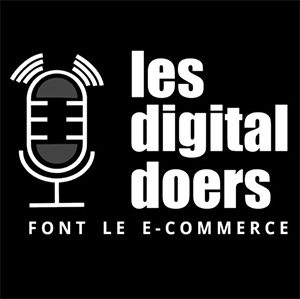 20 - Podcast Ecommerce Digital Doers
