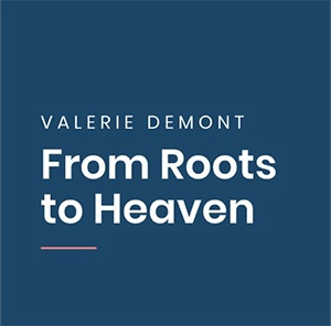 7 - Podcast Marketing & Business - From Roots to Heaven