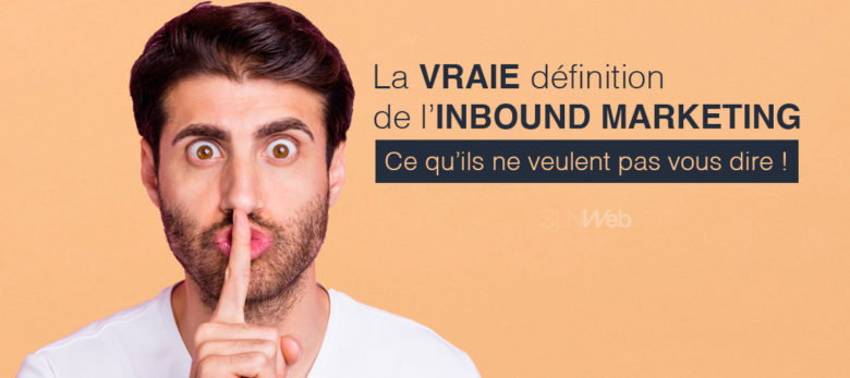 definition complete de l'inbound marketing