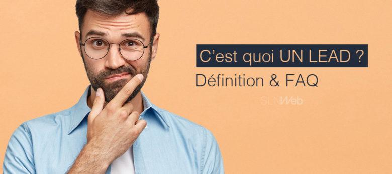 Définition Lead et FAQ