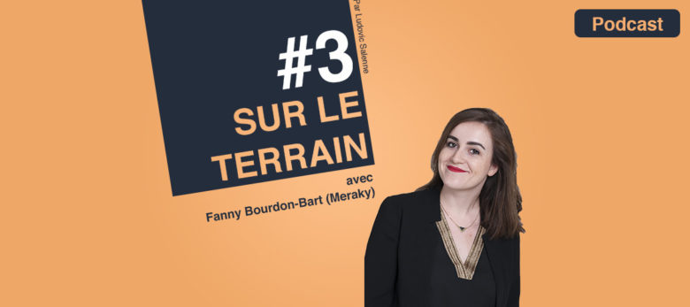 podcast sur le terrain episode 3