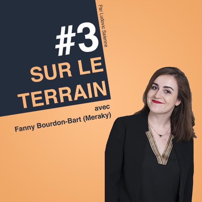 Sur Le Terrain episode 3 avec Fanny Bourdon Bart
