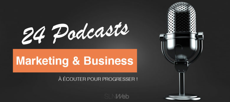 Top podcasts marketing et podcasts business