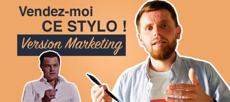vendez moi ce stylo edition marketing