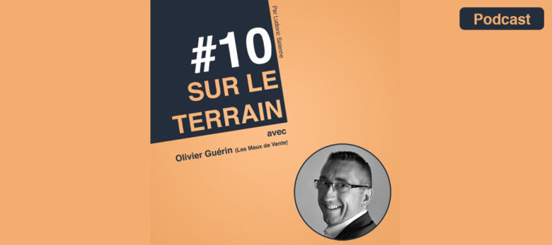 podcast sur le terrain episode 10