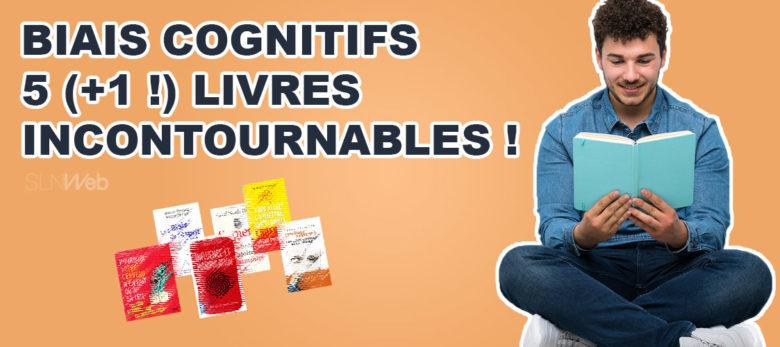 meilleurs livres biais cognitifs