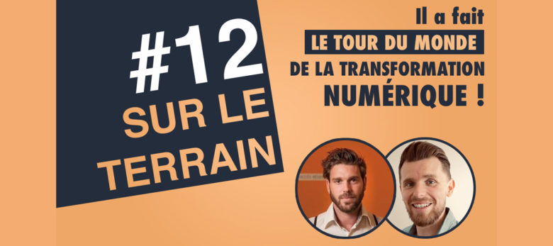 episode 12 podcast sur le terrain