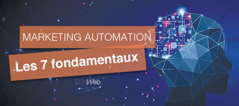 7 fondamentaux pour sa strategie marketing automation