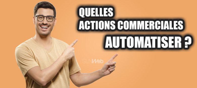 6 actions commerciales à automatiser