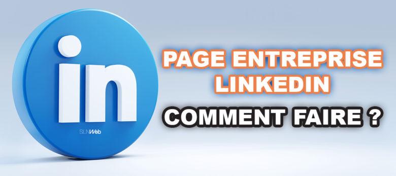 comment creer une page linkedin et avoir des abonnés