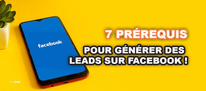 Comment générer des leads sur Facebook