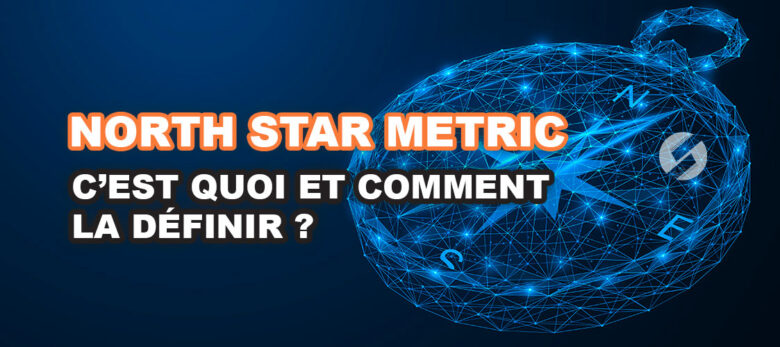 définition north star metric